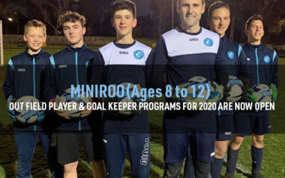 MINIROO (Ages 8 to 12) OUT FIELD PLAYER & GOAL KEEPER PROGRAMS FOR 2020 ARE NOW OPEN